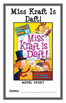 My Weirder School: Miss Kraft Is Daft! (Dan Gutman) Novel Study / Comprehension * Follows Common Core Standards *  This 25-page booklet-style Novel Study is designed to follow students throughout the entire book.  The questions are based on reading comprehension, strategies and skills. The novel study is designed to be enjoyable and keep the students engaged.