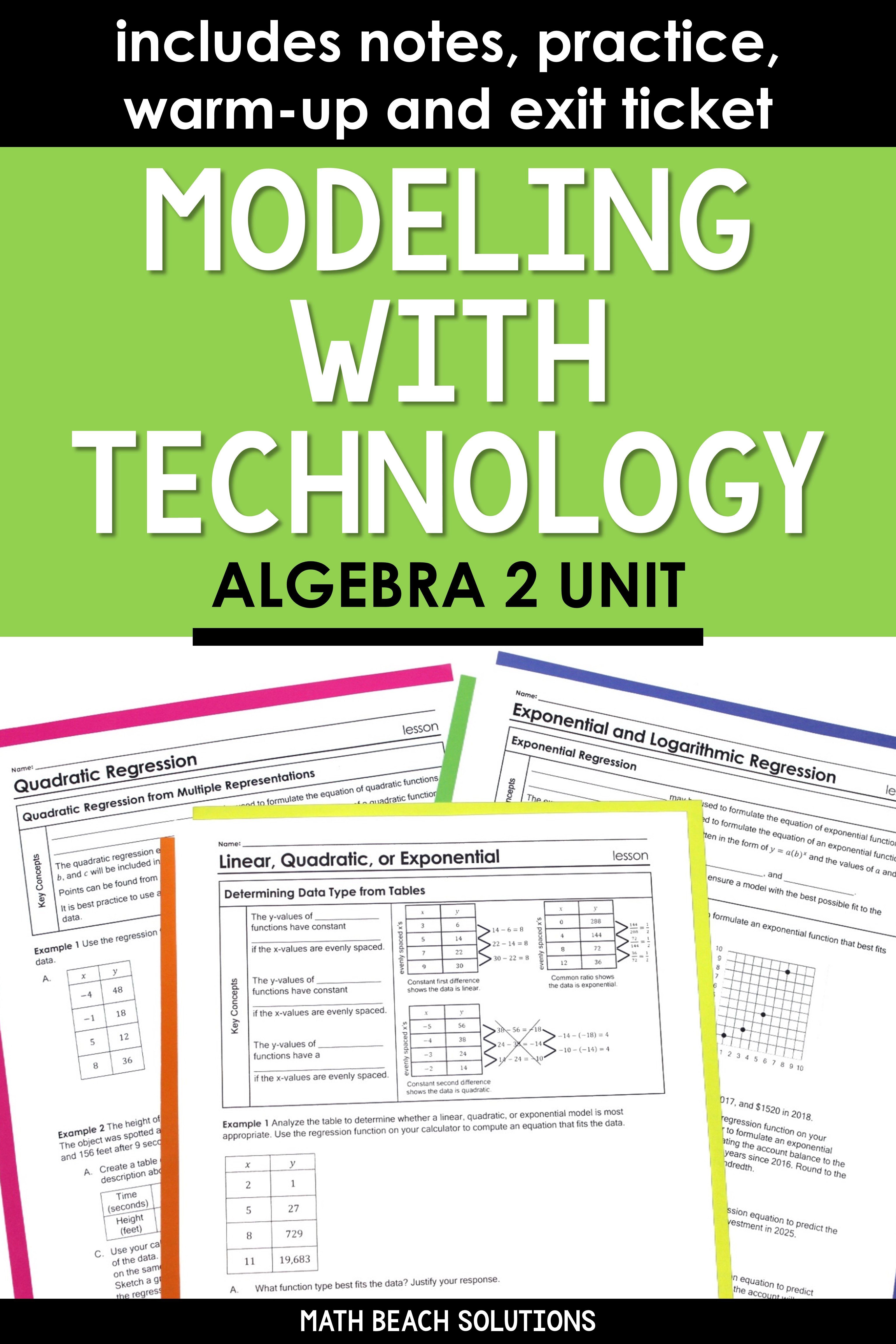 Modeling With Technology Algebra 2 Unit