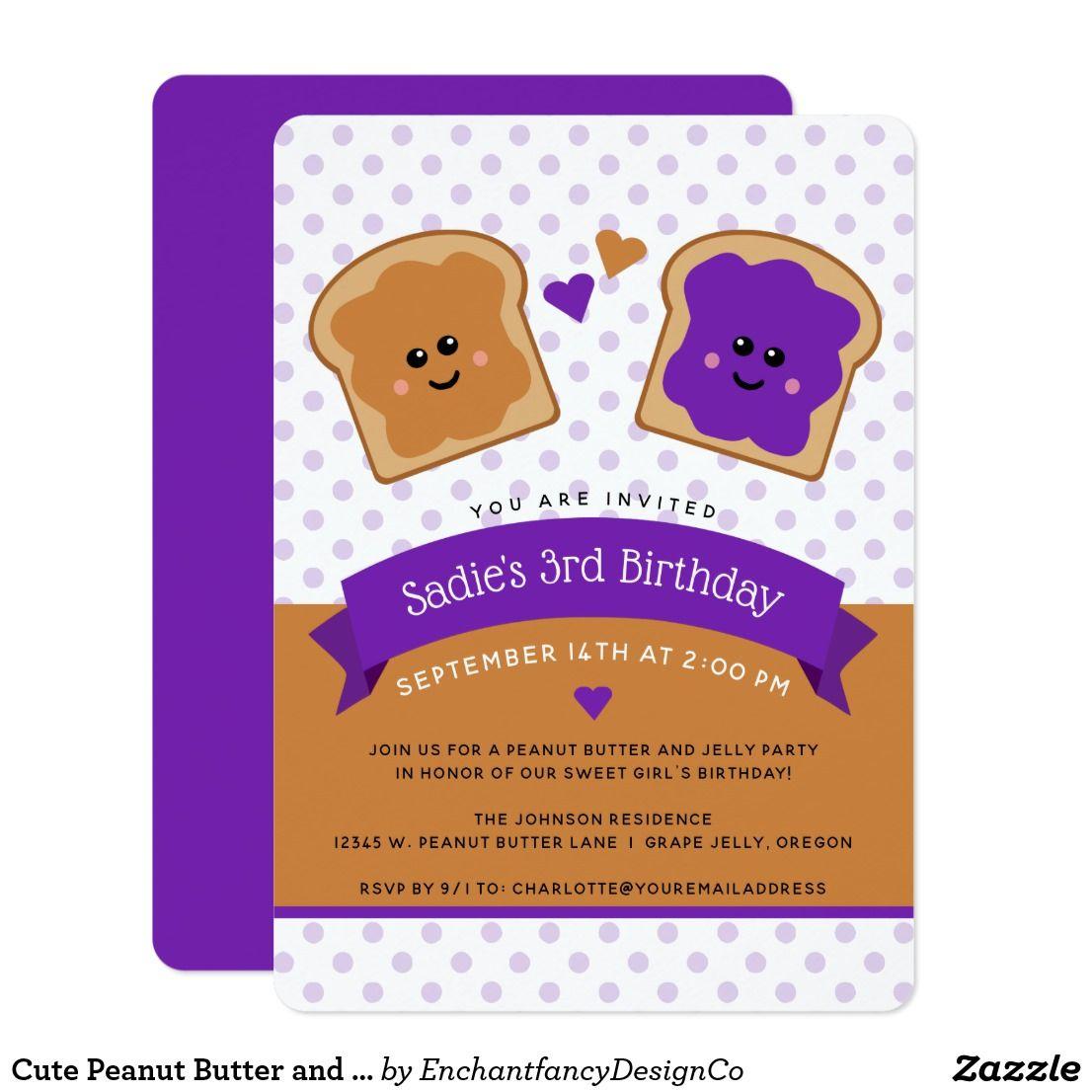 Cute Peanut Butter And Jelly Birthday Invitation Birthdays Girl