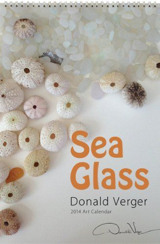 "Donald Verger 2014 Sea Glass 12""x18"" Deluxe Large Format Wall Fine Art Nature Calendar - Wiro bound - a unique Christmas gift Donald Verger Photography,http://www.amazon.com/dp/B00C8UQI3I/ref=cm_sw_r_pi_dp_63ihtb05YDAW4PBG"