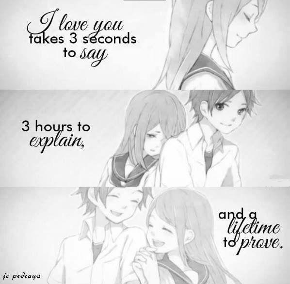 """""""Eu te amo"""" leva 3 segundos para dizer. 3 horas para explicar. E a vida toda para provar"""
