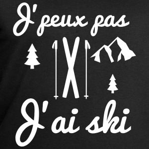 J'ai Homme Stanley Ski Shirt Pas Sweat Humour J'peux Citations gp5wq4