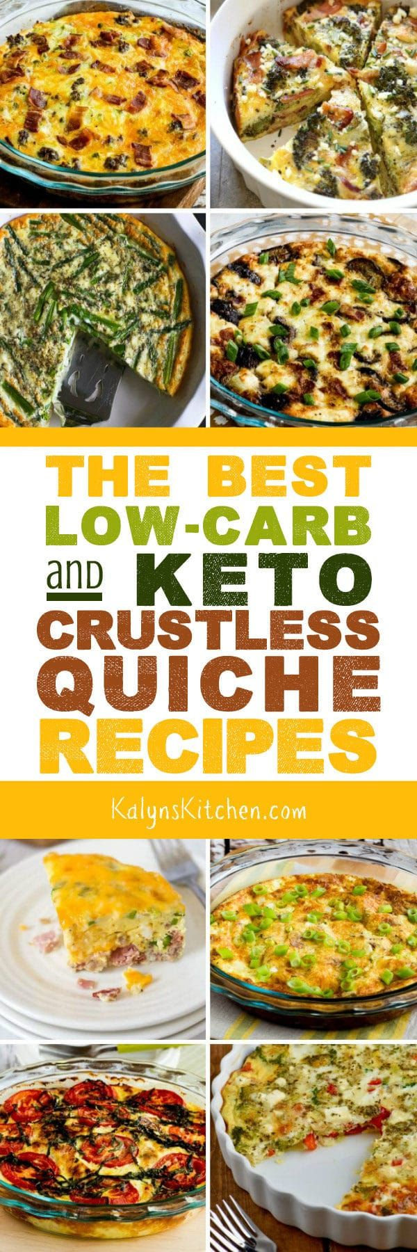 The BEST LowCarb and Keto Crustless Quiche Recipes