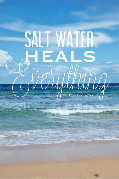 Ocean Salt Water Heals Everything Inspirational Beach Quote