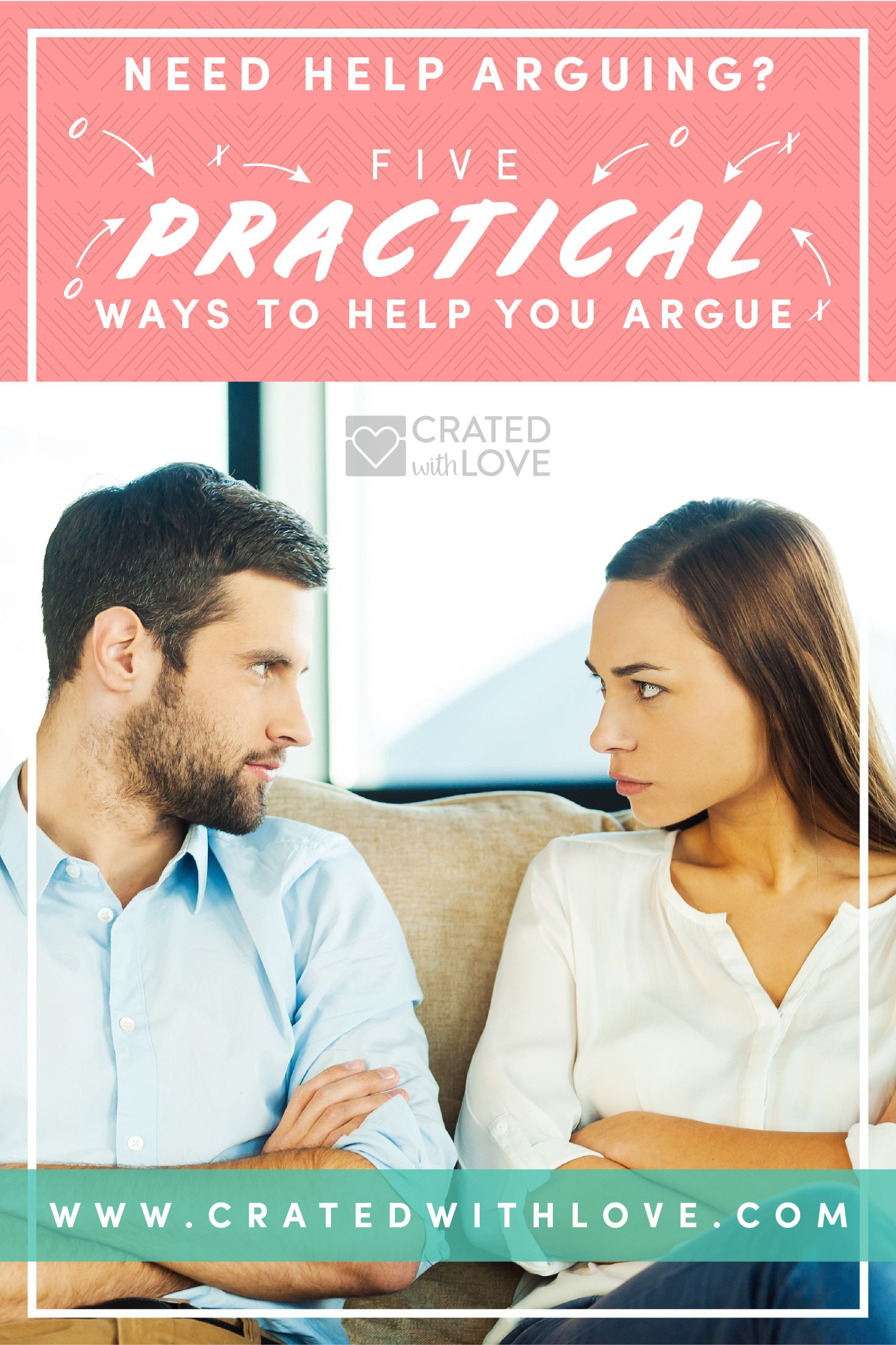 Five Practical Ways to Help You Argue | Relationship