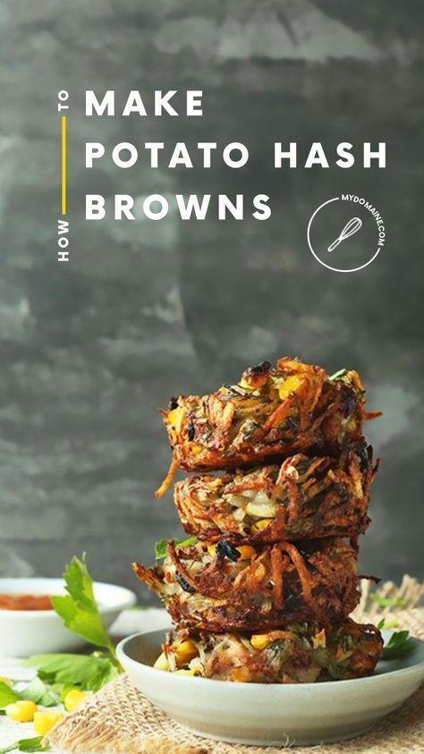 3 Simple Swaps To Make The Best Potato Hash Browns That Are Actually Healthy Brunch Rezepte Vegane Fruhstucksrezepte Rezepte