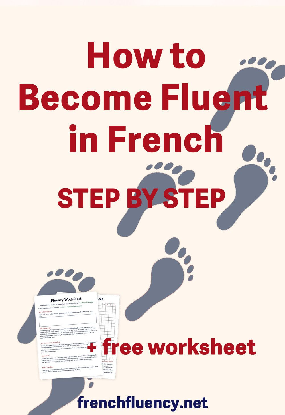 How To Learn French Fast And Become Fluent French Fluency Learn French Fast French Language Lessons How To Speak French