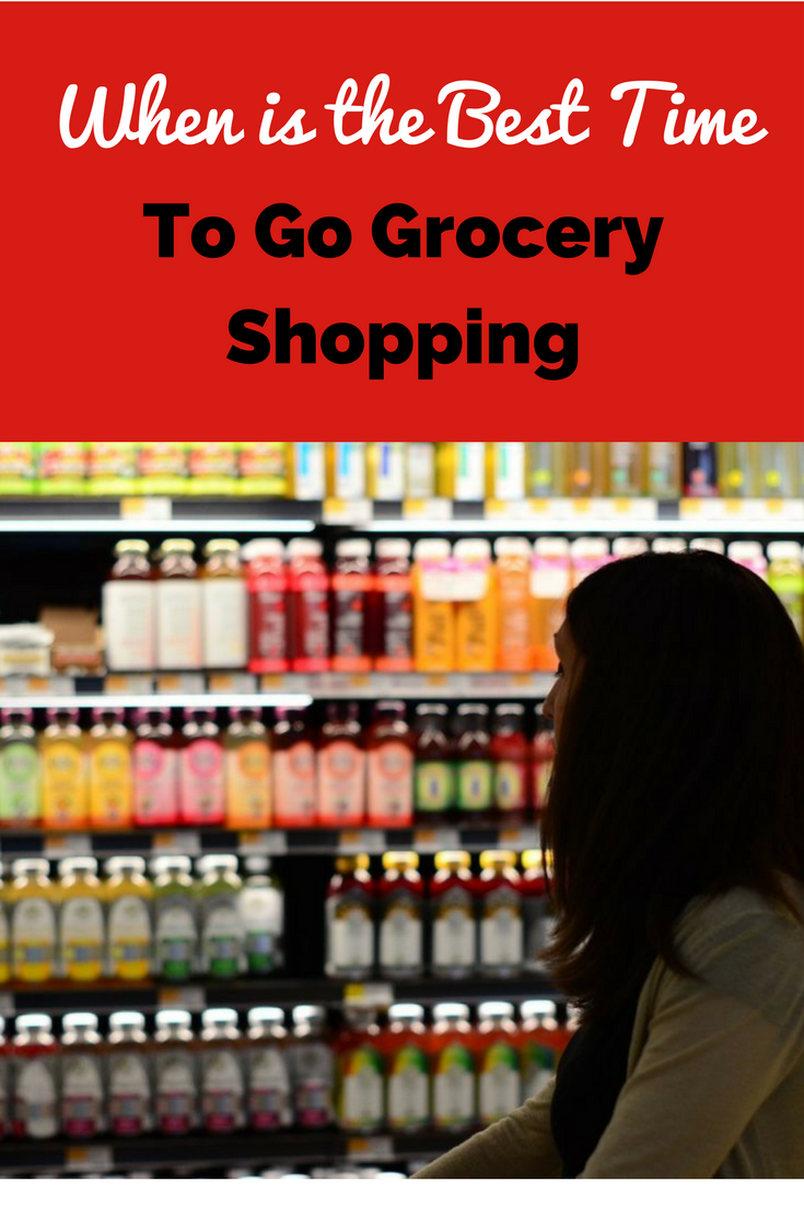 When Is The Best Time To Go Grocery Shopping Good Things Ways