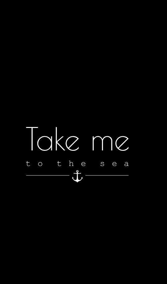 Take Me To The Sea Wallpapers Iphone Cute Adorable Love