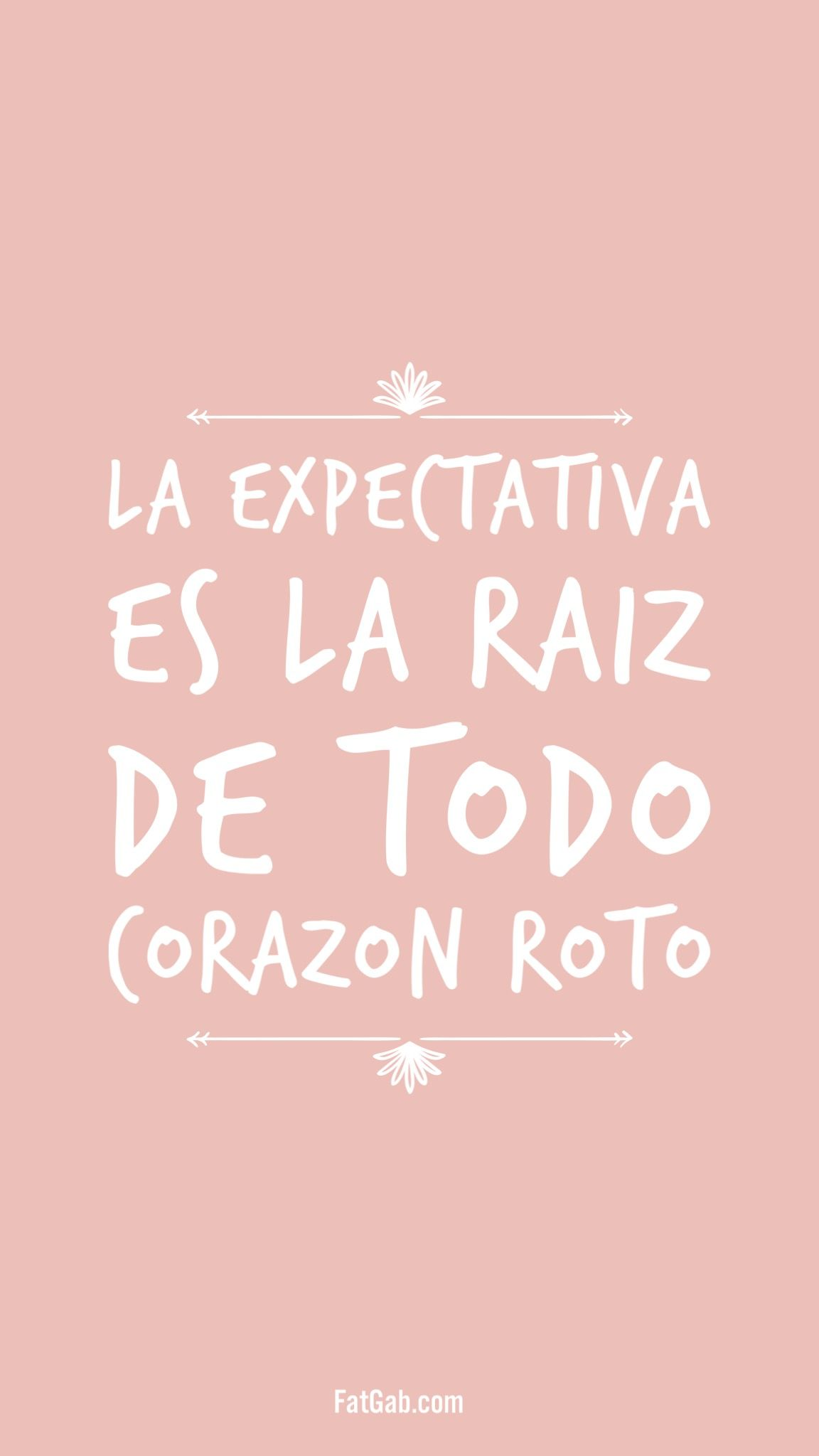 La Expectativa Es Corazon Roto Frases Amor Decepcion Tristeza Quotes