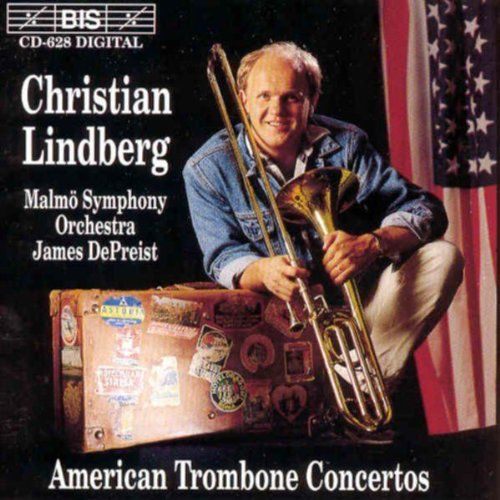 American Trombone Concertos, by Christian Lindberg