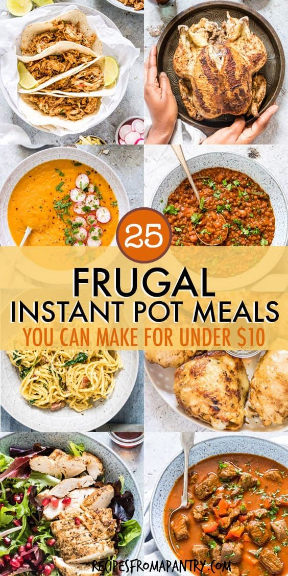 Each of the 25 Cheap Instant Pot Recipes her costs under $10 to make! The Instant Pot makes it SO easy to feed your family great-tasting meals on a budget. Main dishes, soups, breakfasts and desserts included. Click through to get these frugal Instant Pot recipes!! #instantpot #instantpotrecipes #cheapinstantpotrecipes #frugalinstantpotrecipes #pressurecookerrecipes #cheappressurecookerrecipes #cheapinstantpotmeals #frugalinstantpotmeals #frugalinstantpotdinners