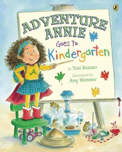 Adventure Annie Goes to Kindergarten: Toni Buzzeo, Amy Wummer: 9780142426951: AmazonSmile: Books