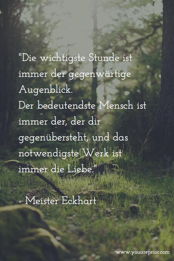 Die wichtigste Stunde - Meister Eckhart #youareprior # ...