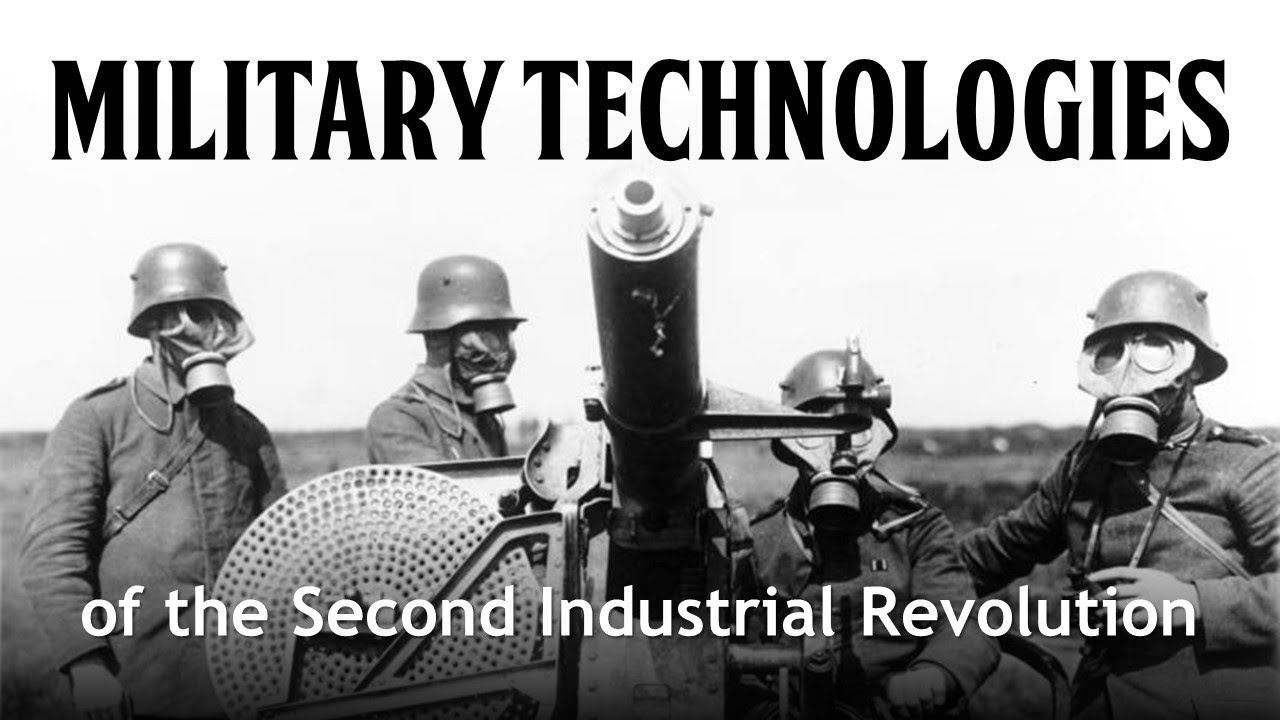 Military Technologies Of The Second Industrial Revolution Civil