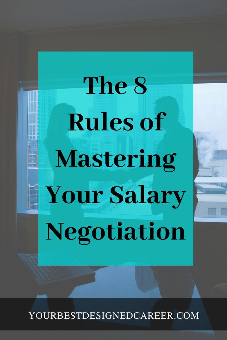 Follow these 8 rules to negotiate a higher salary in your job offer. #salarynegotiation #negotiationtips #negotiate