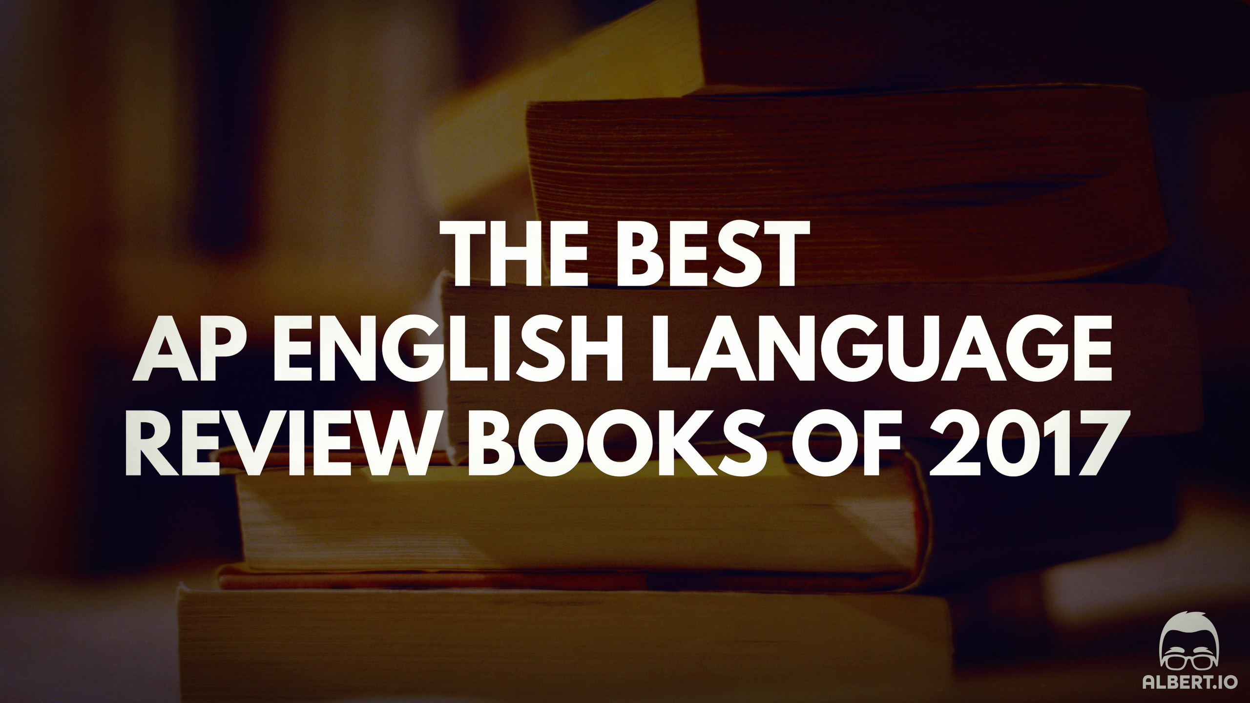 The Best AP English Language Review Books of 2017 https://www.albert.io/blog/best-ap-english-language-review-books-of-2017/