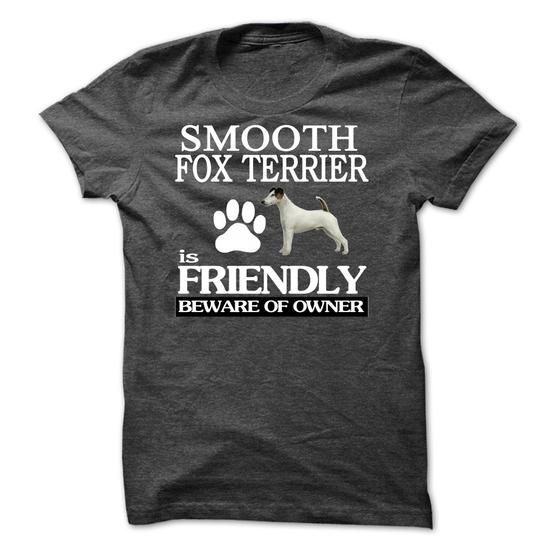 Smooth  Fox Terrier - #basic tee #sweater nails. THE BEST => https://www.sunfrog.com/LifeStyle/-Smooth-Fox-Terrier.html?68278