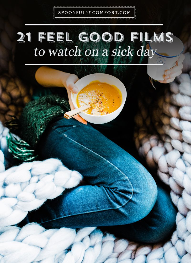 Top 6 Movies To Watch On A Sick Day With Images Best Films To