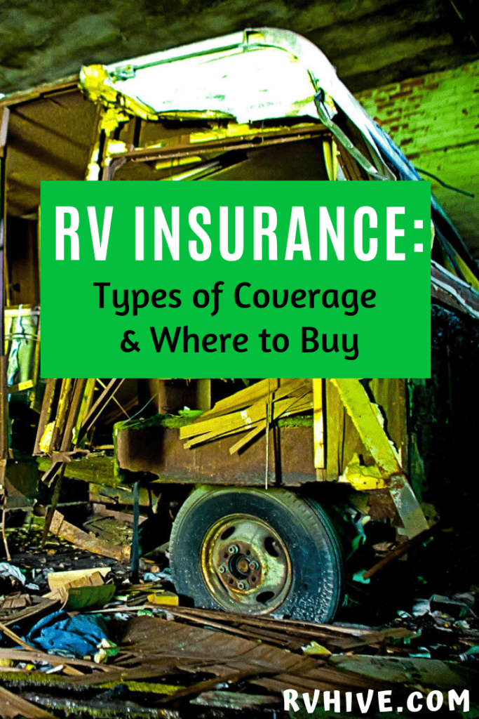 Rv Insurance Companies Types Of Coverage Where To Buy Rv