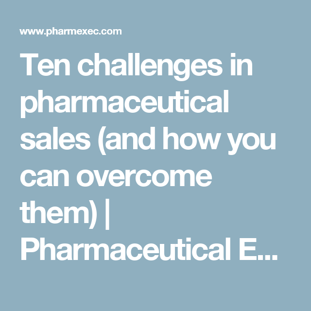 breaking into pharmaceutical sales - Keni.candlecomfortzone.com