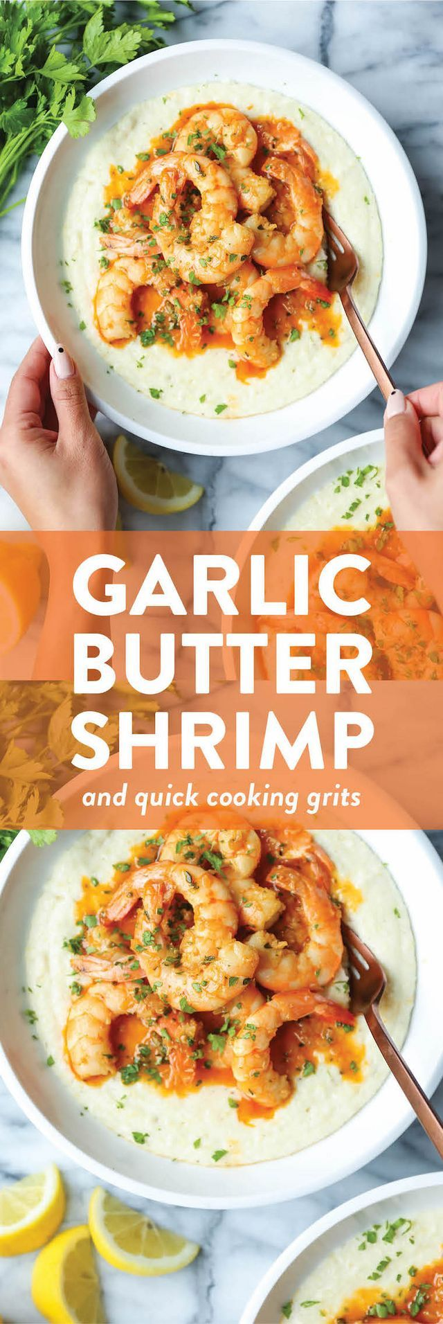 Garlic Butter Shrimp and Grits