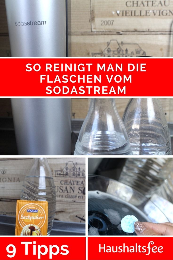 Sodastream Flaschen Reinigen Beste Tipps Reinigen Flaschen Und