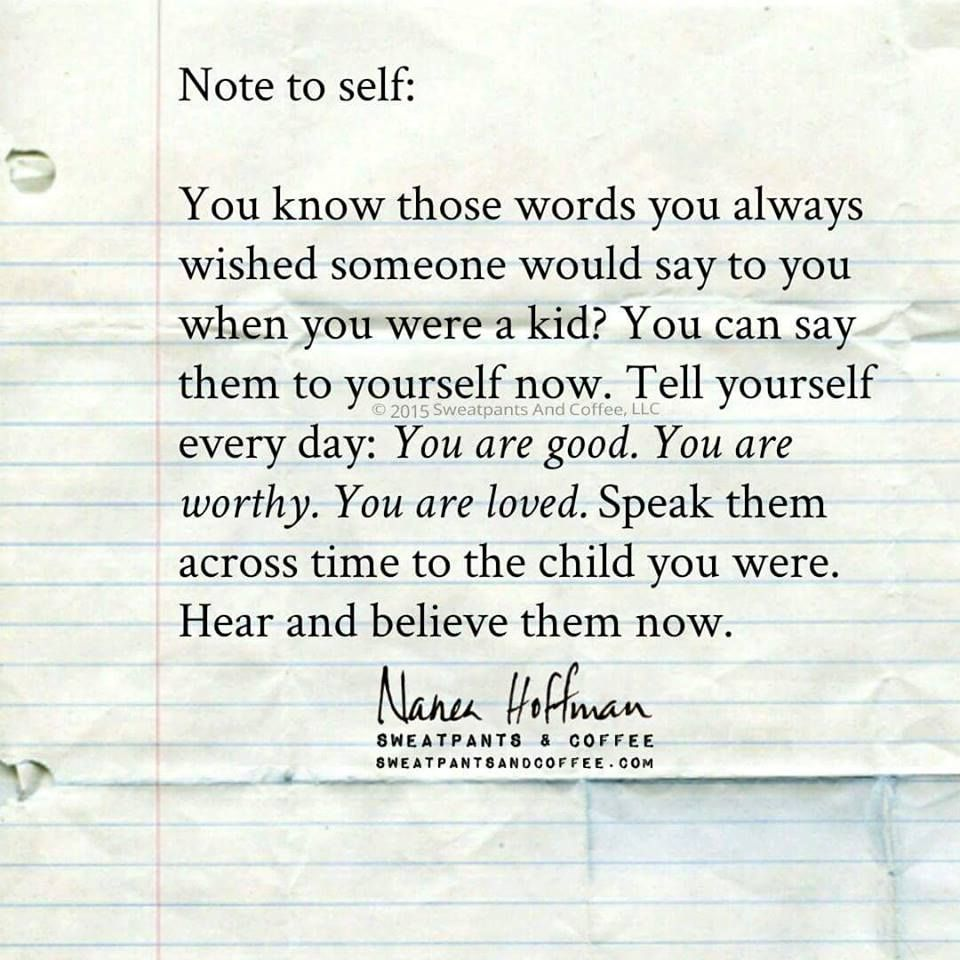 You Are Good You Are Worthy You Are Loved Wise Words Quotes Note To Self Parents Quotes Funny
