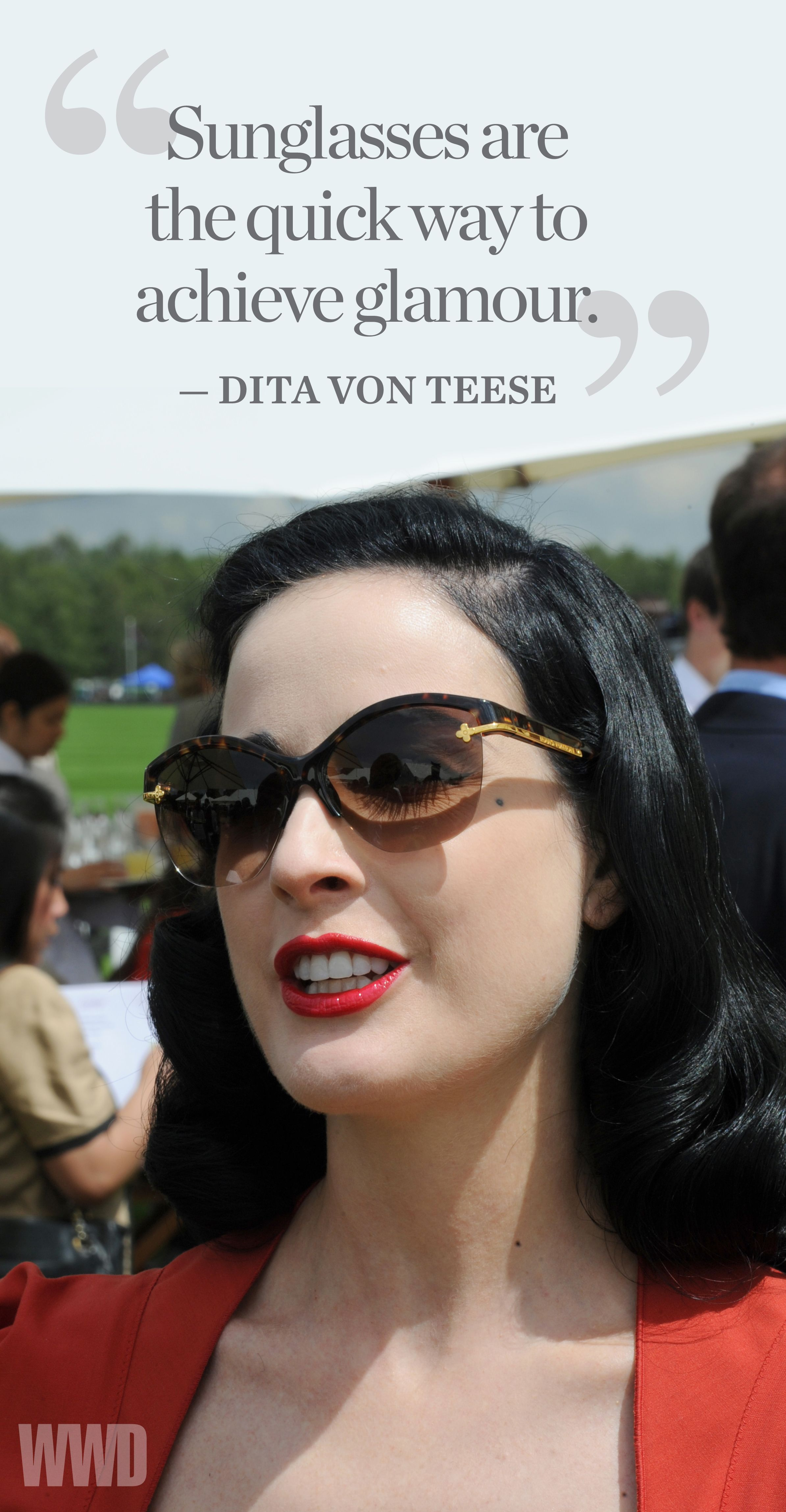 In The Mix Dita Von Teese S Take On Eyewear Dita Von Teese Sunglasses Quotes Dita Von