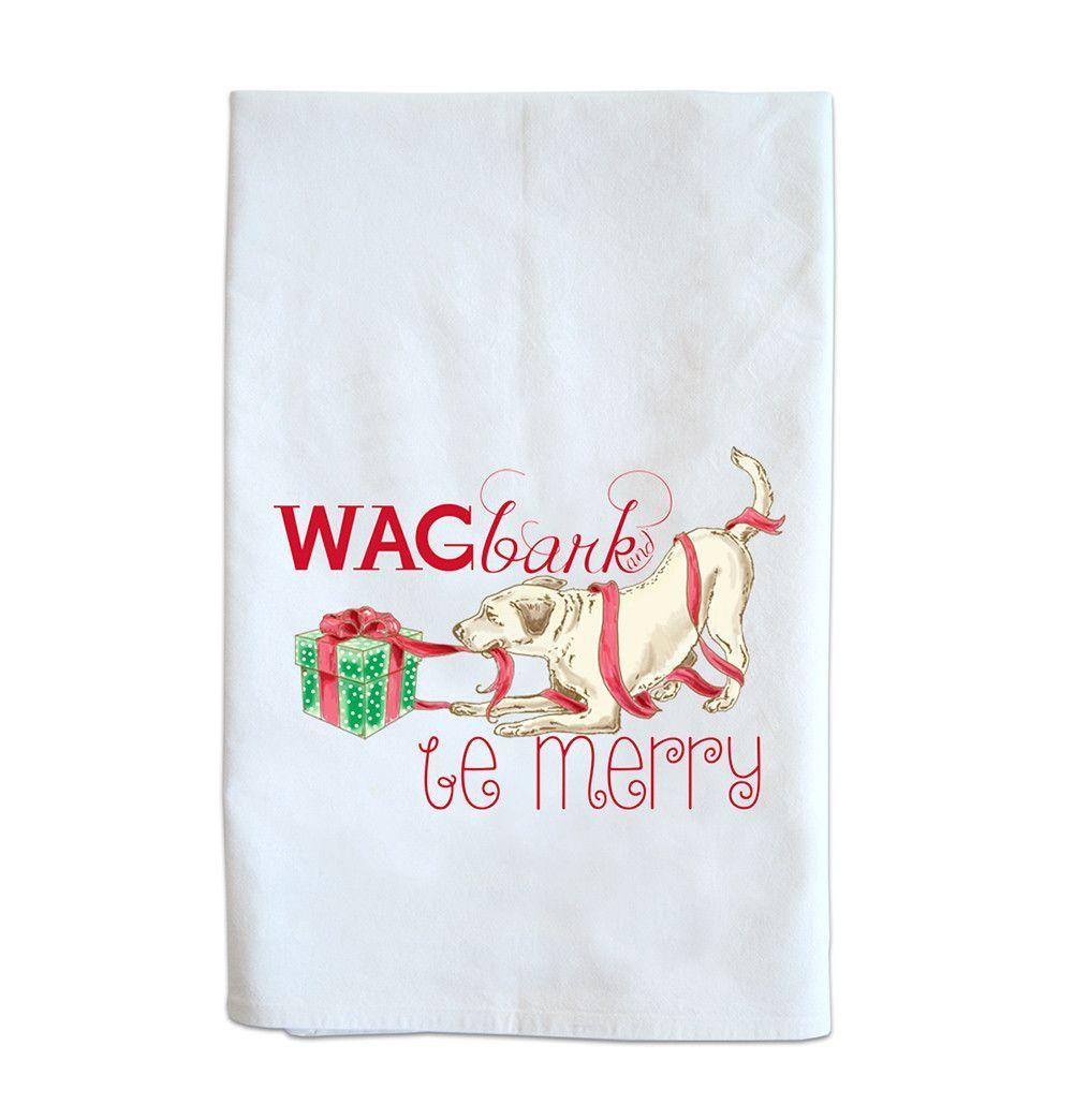 Holiday Tea Towel - Wag, Bark and Be Merry