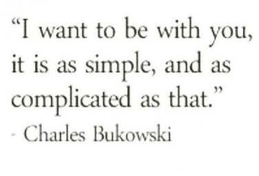12 Times Poet Charles Bukowski Made Us Weak In The Knees - Trend Disloyal Quotes 2020