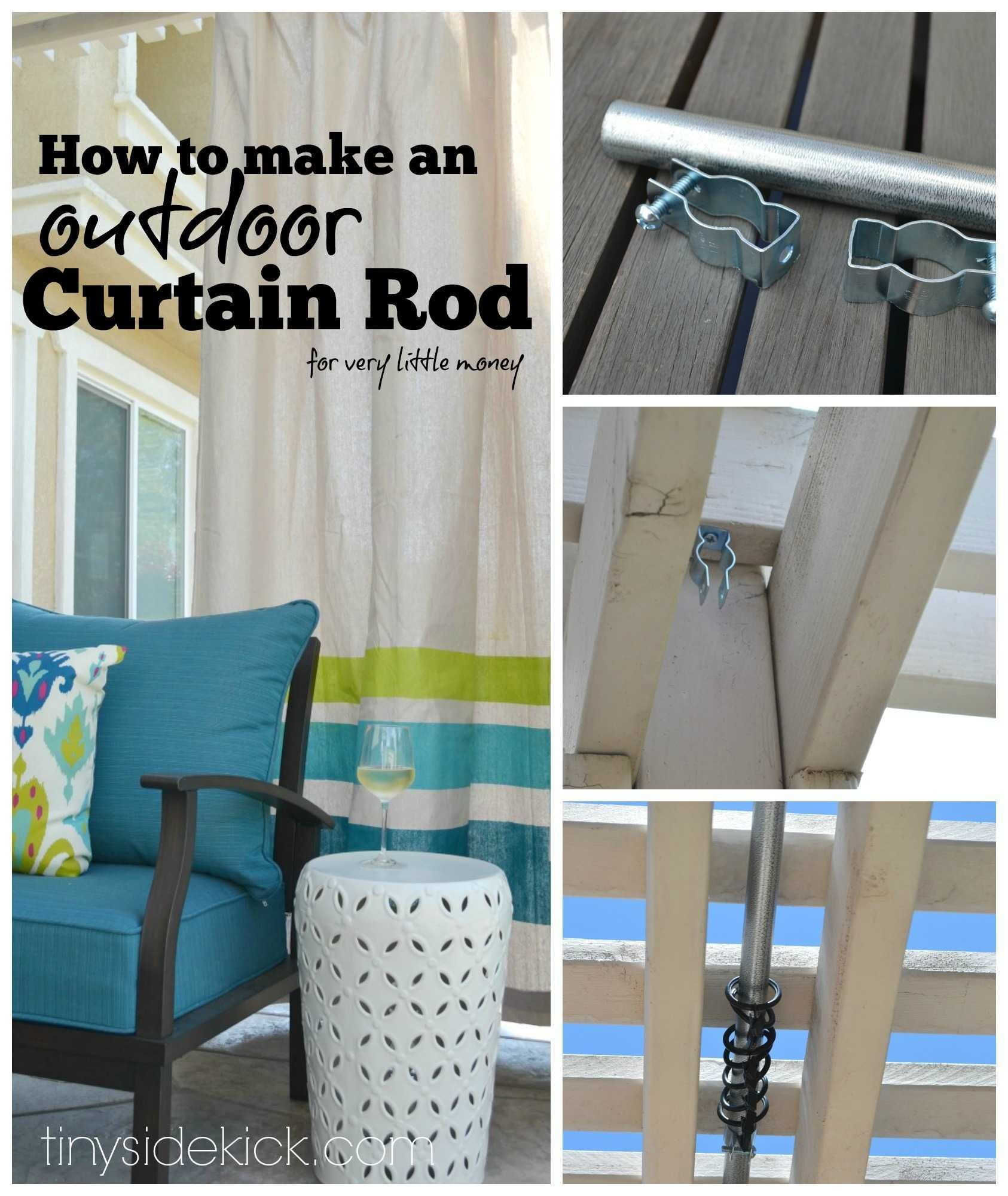 How To Make An Outdoor Curtain Rod For Very Little Money Outdoor Curtain Rods Outdoor Curtains Diy Curtains