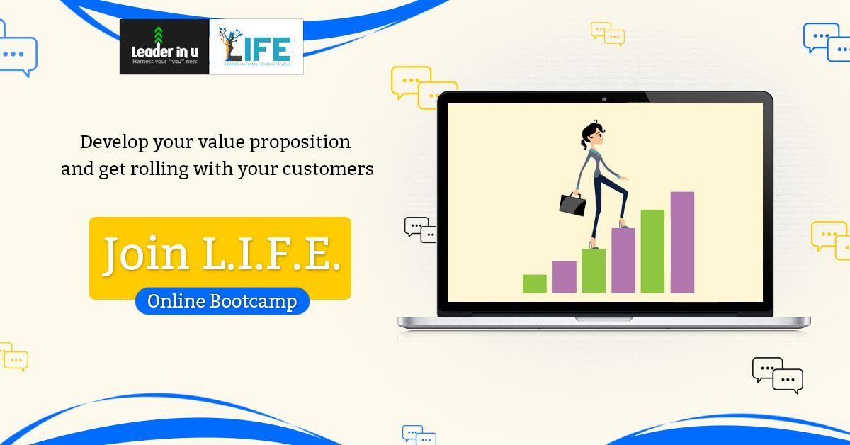 Join L.I.F.E.'s Online Bootcamp to know what you need to do.