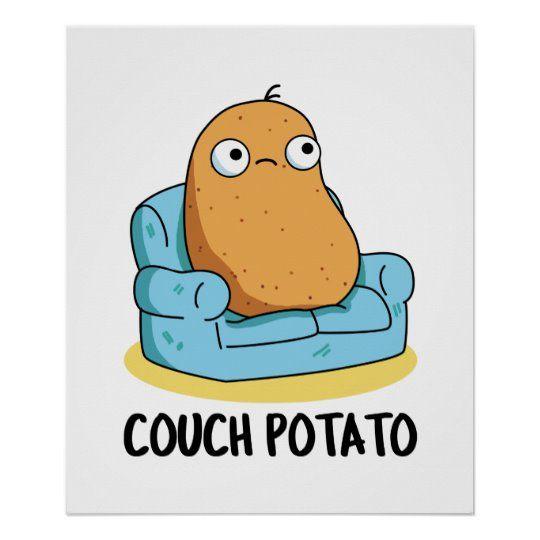 Couch Potato Cute Potato Pun Poster | Zazzle.com
