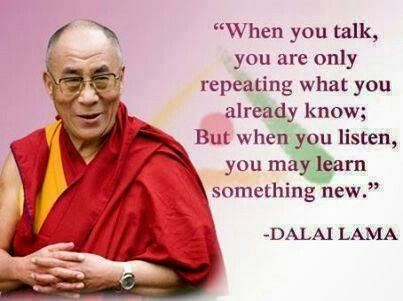 How To Truly Listen To Someone Instead Of Listening To Respond Inspiration Dalai Lama New Year Quotes