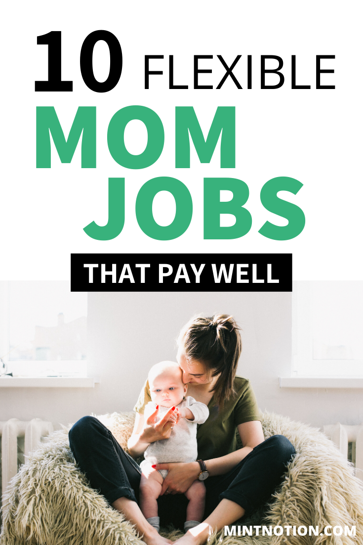 10 Stay At Home Mom Jobs Flexible And High Paying Mom Jobs Legitimate Work From Home Working From Home