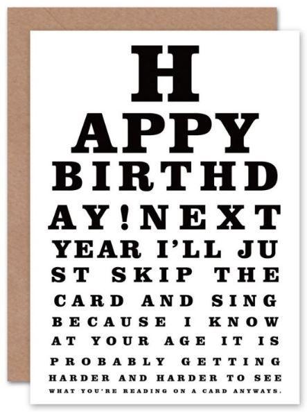 Eye Test Old Age Birthday Pinterest Birthday Cards And