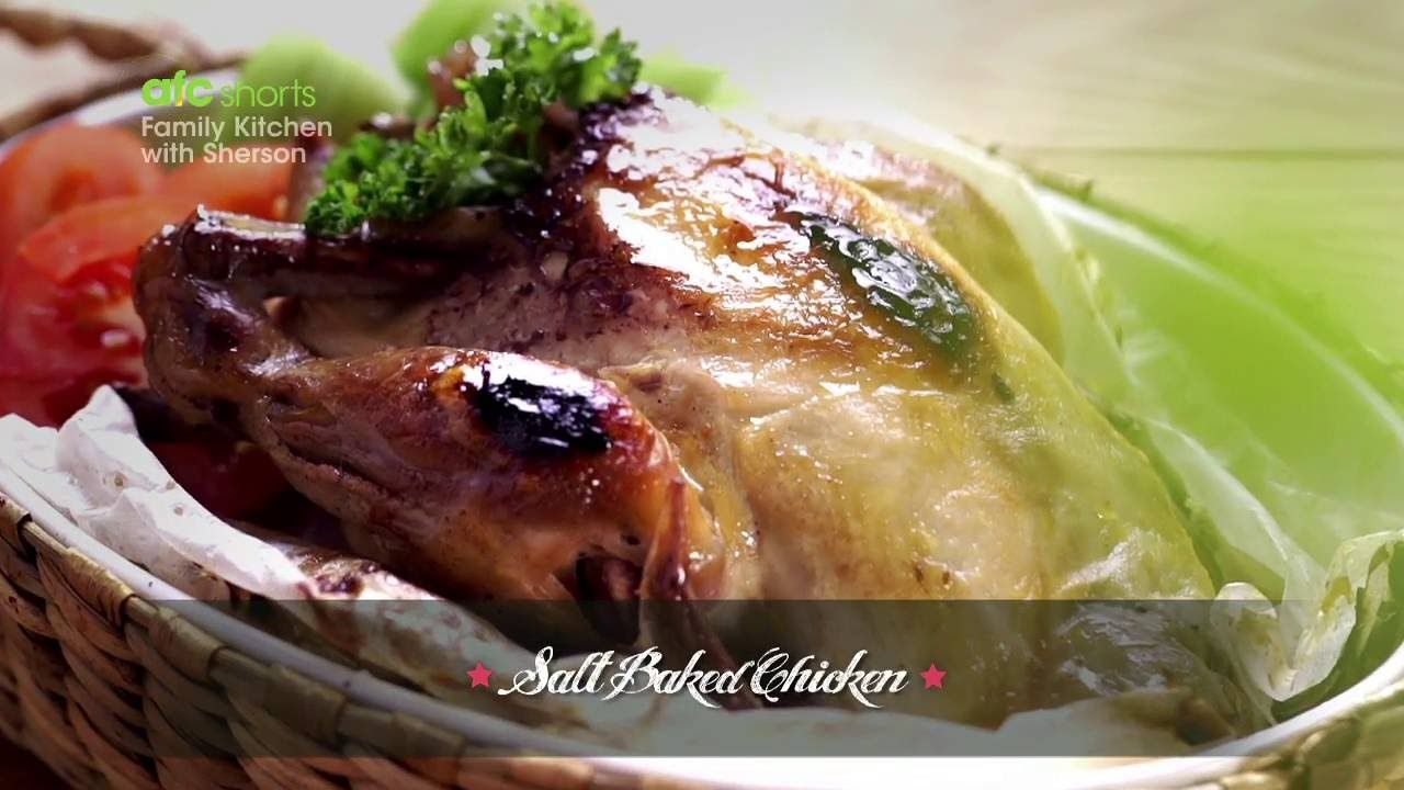 Coolwow salt baked chicken family kitchen with sherson s2 get the recipe asian food channel afc is the premier and leading food and lifestyle broadc forumfinder Choice Image