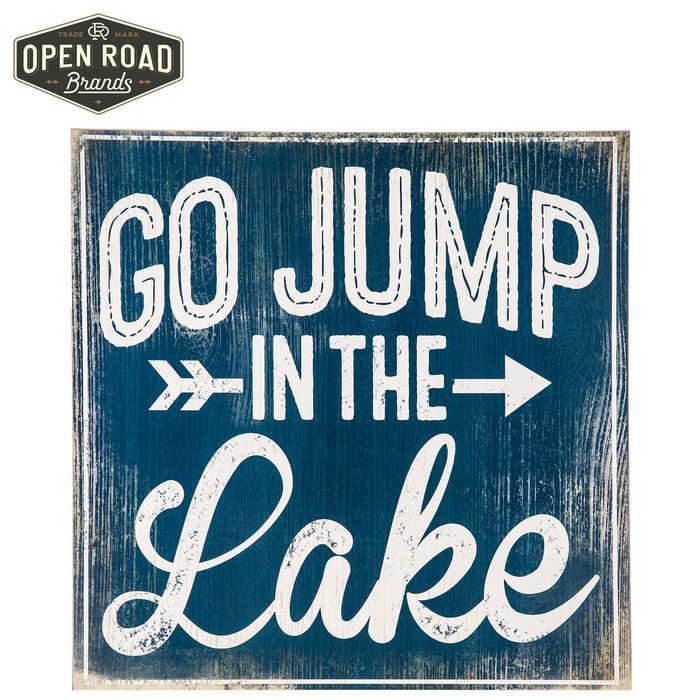 Jump In The Lake Wall Decor Signs Pinterest Home Decor Lake Extraordinary Lake Signs Wall Decor