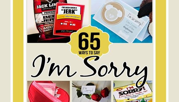65 Ways To Say Sorry Great Ideas For Boyfriends Or