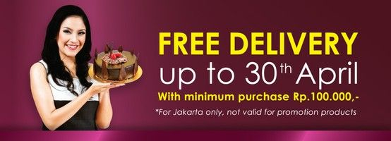 Free Delivery up to 30 April 2013 with minimum purchase Rp. 100.000. Order Now!