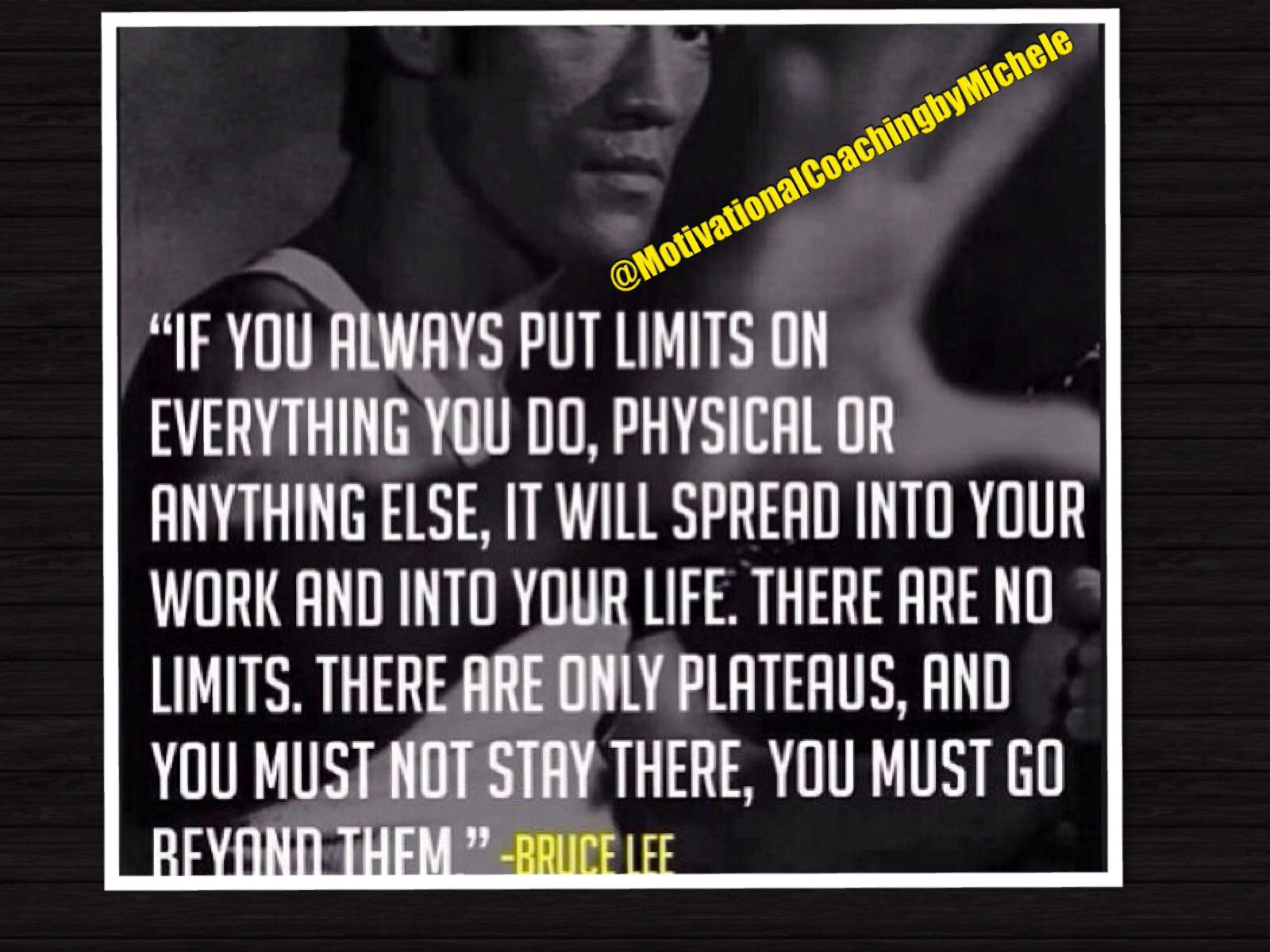 Push Beyond Your Limits And Know That You Can Do Anything You Set Your Mind To Do Bruce Lee Quotes Inspirational Quotes Motivational Quotes