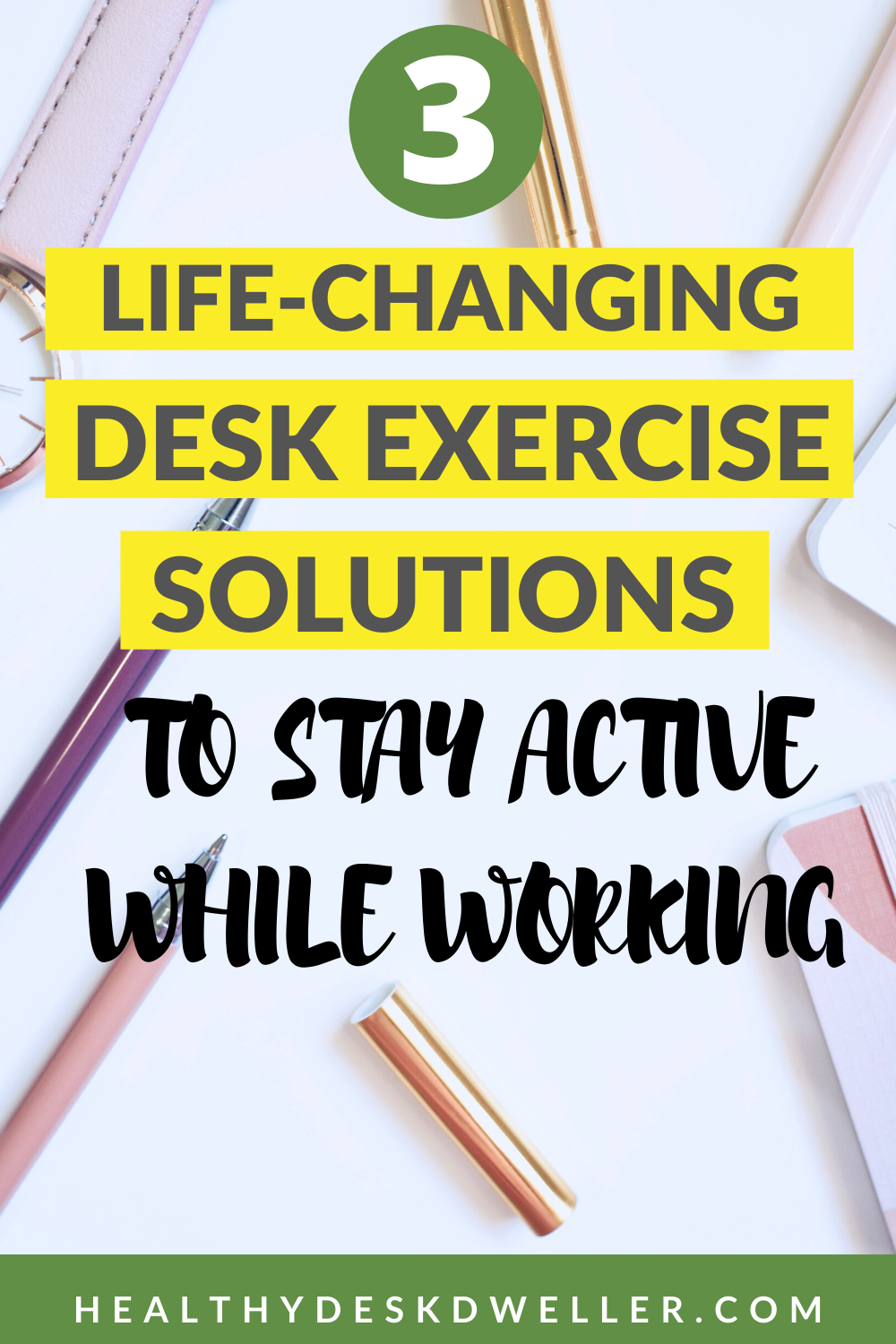 3 Life-Changing Desk Exercise Solutions to Stay Active While Working