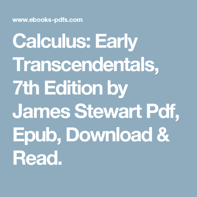 Calculus early transcendentals 7th edition by james stewart pdf calculus early transcendentals 7th edition by james stewart pdf epub download fandeluxe Gallery