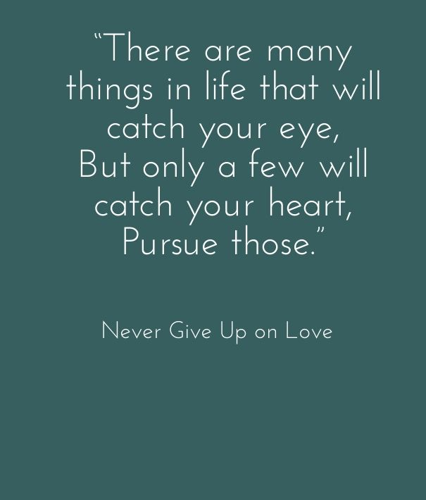 Best not giving up on love quotes | Cute Love Quotes for ...