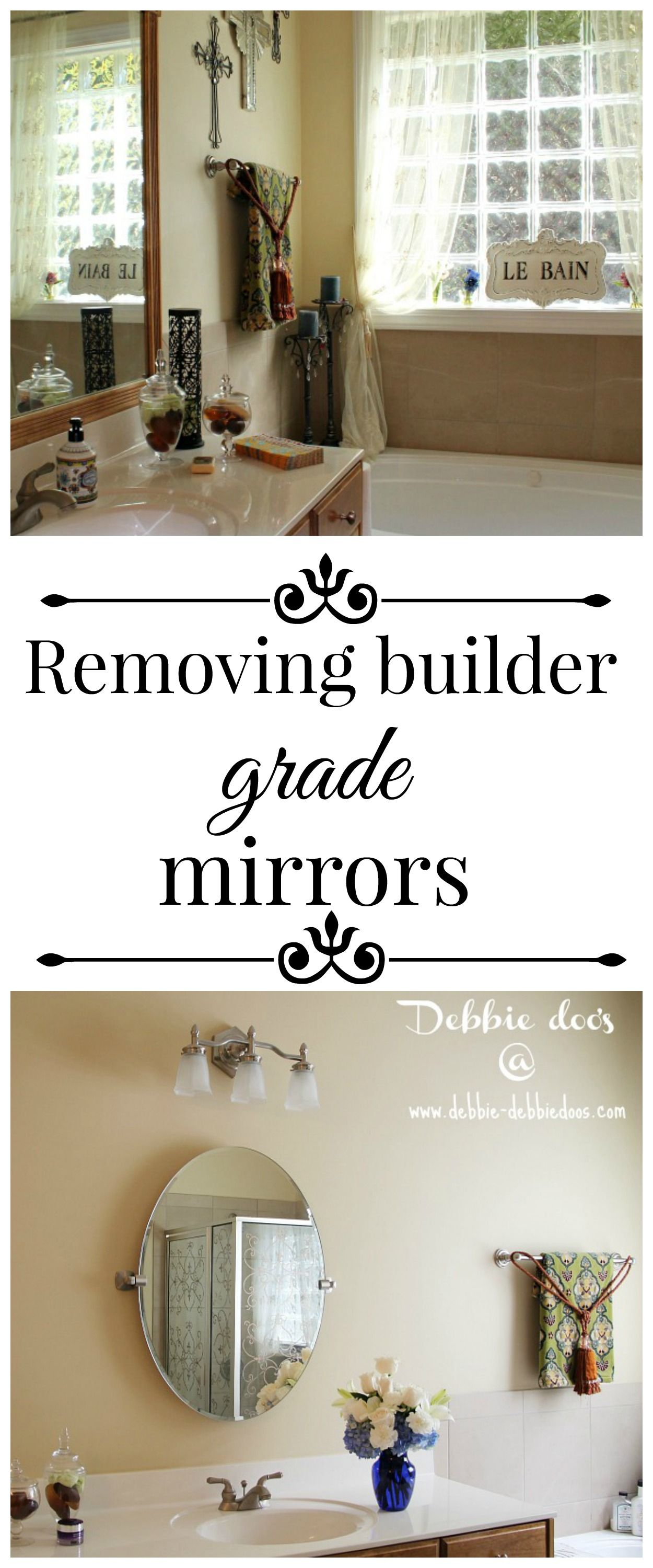 Removing builder grade bathroom mirrors | Pinterest | Builder grade ...
