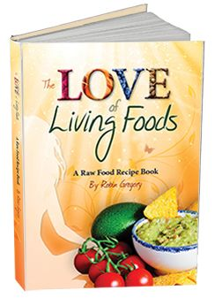 The love of living foods raw food recipe book being beautiful the love of living foods raw food recipe book forumfinder Image collections