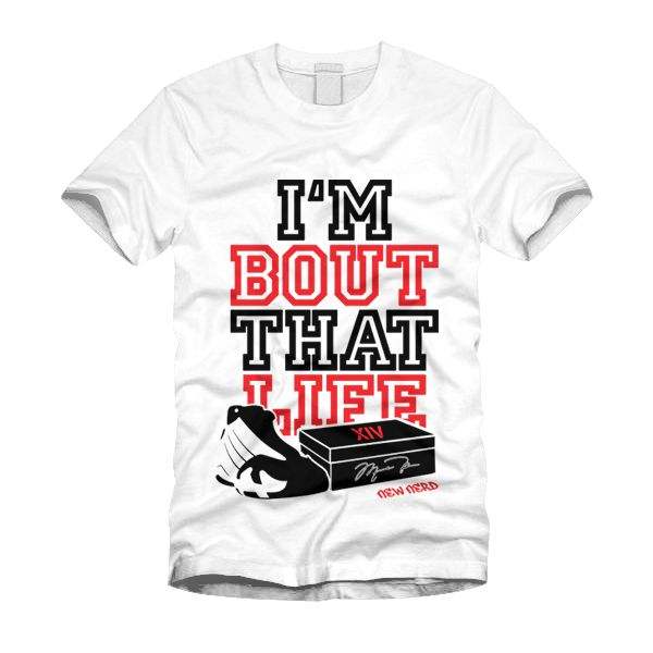new styles 27acd 76141 Air Jordan 14 Black Toe - Im Bout That Life - matching tee by  www.TheNewNerdProject.com  sneakertees