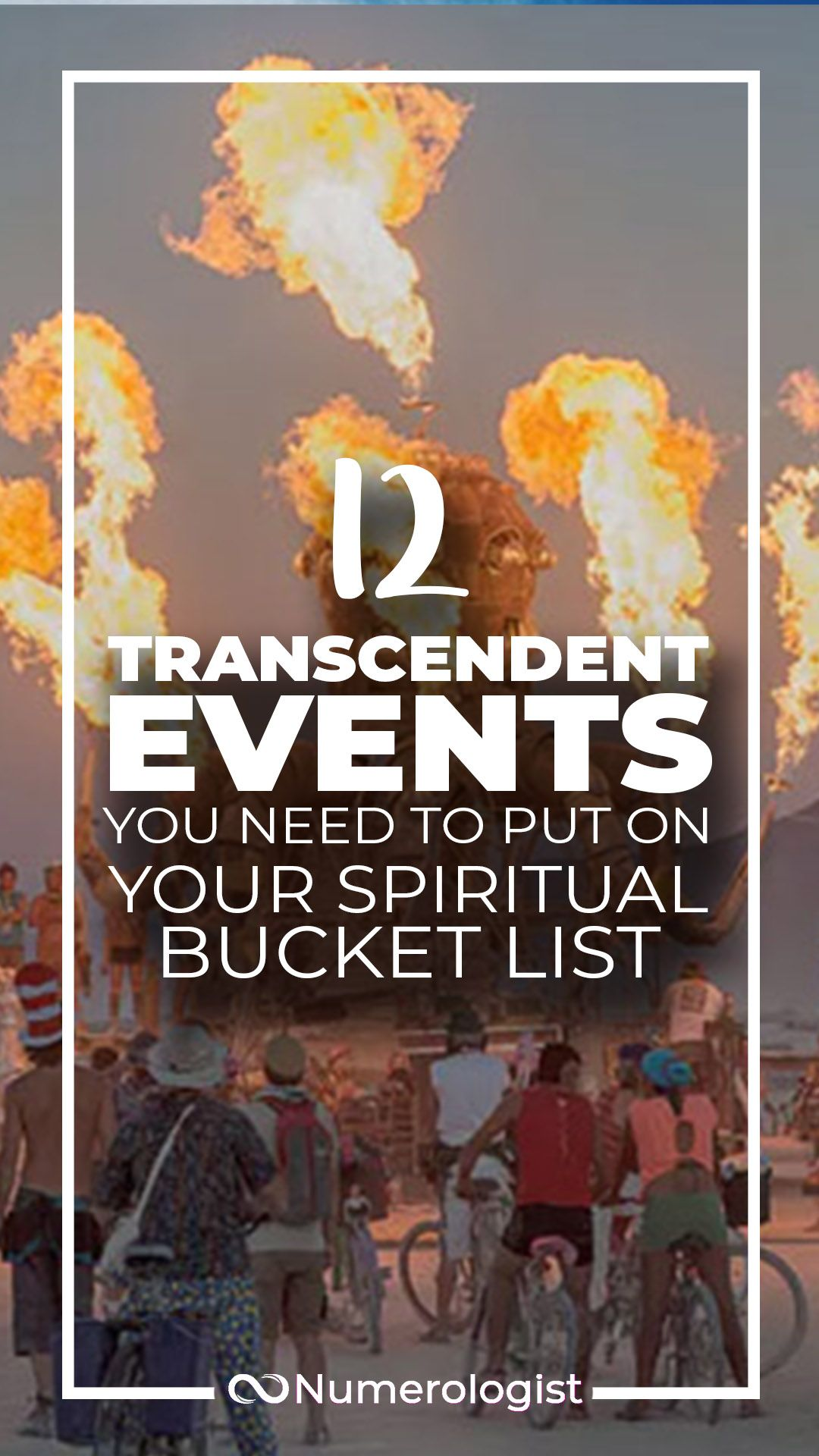 12 Totally Transcendent Events & Festivals You Need To Add