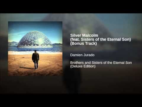 Silver Malcolm (feat. Sisters of the Eternal Son) (Bonus Track) - YouTube